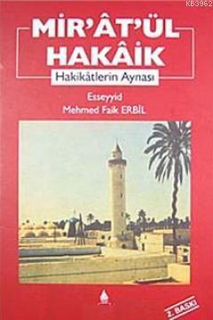 Mir'at'ül Hakaik; Hakikatlerin Aynası