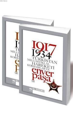 1917-1934 Türkistan Milli İstiklâl Hareketi Korbaşılar ve Enver Paşa (2 Cilt Takım)