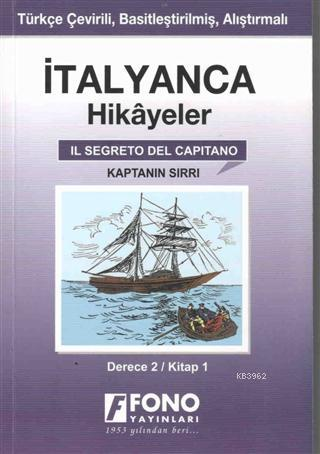 İtalyanca Hikayeler - Kaptanın Sırrı (Derece 2)