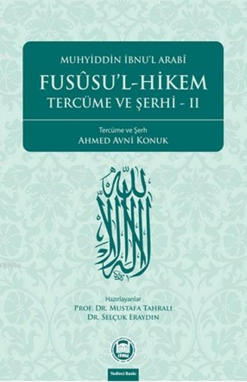 Fusûsu'l-Hikem Tercüme ve Şerhi 2