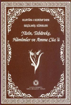 Kur'an-ı Kerim'den Seçilmiş Sureler (Orta Boy); Yasin,Tebareke,Hamimler Ve Amme Cüz'ü