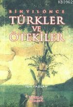 Bin Yıl Önce| Türkler ve Ötekiler