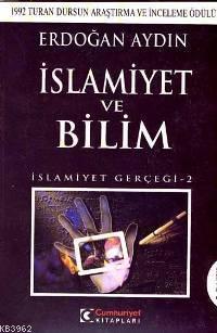 İslamiyet ve Bilim; İslamiyet Gerçeği 2
