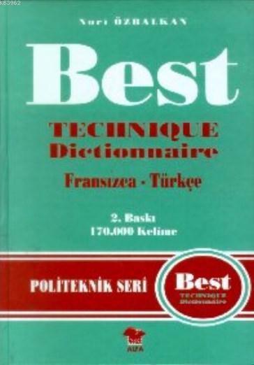 Best Teknik Terimler Sözlüğü Fransızca-Türkçe