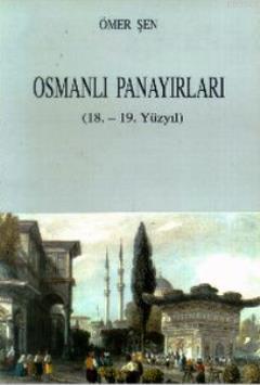 Osmanlı Panayırları(18. - 19. Yüzyıl)