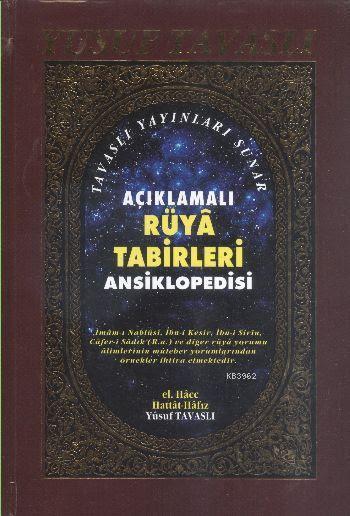 Açıklamalı Rüya Tabirleri Ansiklopedisi (1. Hamur) (K01)
