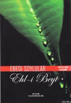 Ebedi Soylular; Ehl-i Beyt