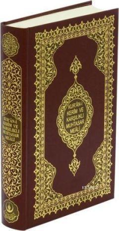 Kur'an-ı Kerim ve Karşılıklı Muhtasar Meali