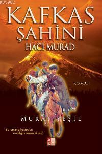 Kafkas Şahini Hacı Murad