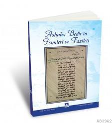 Ashab-ı Bedir'in İsimleri ve Fazileti