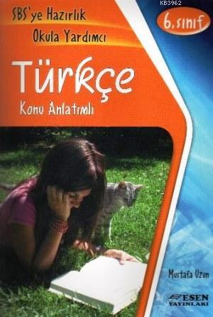 Esen Yayınları 6. Sınıf Türkçe Konu Anlatımlı Esen