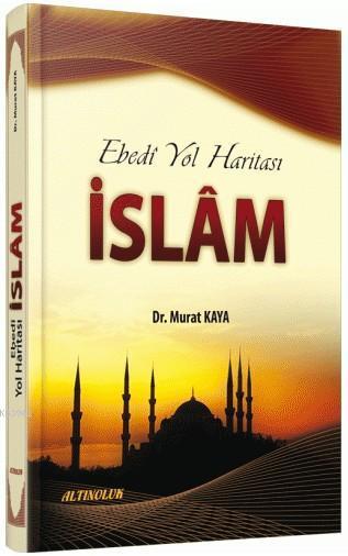 Ebedi Yol Haritası - İslam