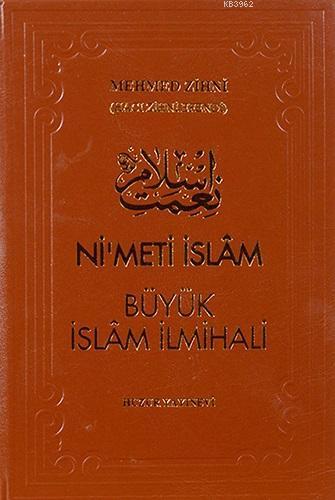 Nimet-i İslâm Büyük İslâm İlmihali (Şamua)