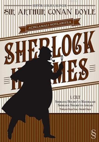 Açıklamalı Notlarıyla Sherlock Holmes Cilt: 1; Sherlock Holmes'un Maceraları