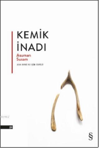 Kemik İnadı; 2016 Ruhi Su Şiir Ödülü