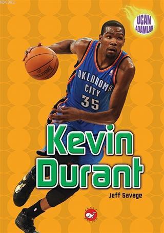 Kevin Durant - Uçan Adamlar