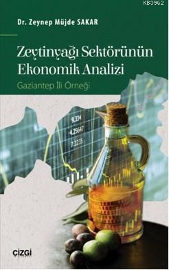Zeytinyağı Sektörünün Ekonomik Analizi (Gaziantep İli Örneği)