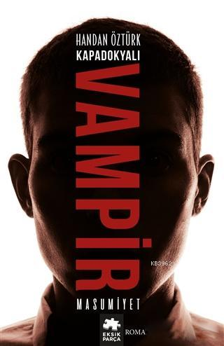 Kapadokyalı Vampir : Masumiyet