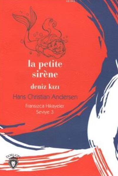Deniz Kızı; Fransızca Hikayeler Seviye 3