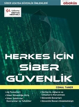 Herkes İçin Siber Güvenlik; Siber Uzayda Güvenlik Önlemleri