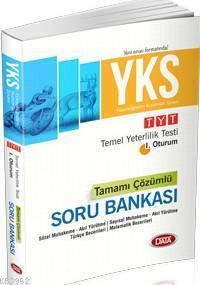 YKS Temel Yeterlilik Testi 1. Oturum Tamamı Çözümlü Soru Bankası