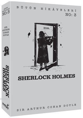 Sherlock Holmes - Bütün Hikâyeleri 3