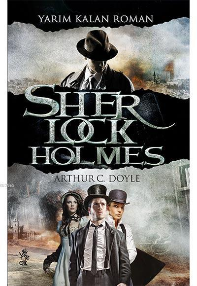Yarım Kalan Roman - Sherlock Holmes