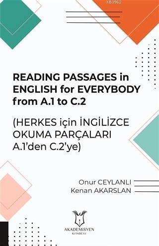 Reading Passages in English for Everybody FromA.1 to C .2 - Herkes için İngilizce Okuma Parçaları; A.1'den C.2'ye
