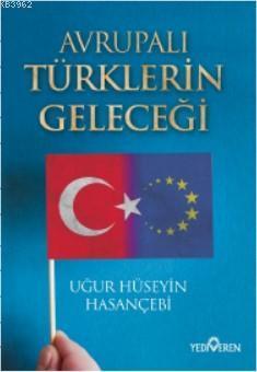 Avrupalı Türklerin Geleceği