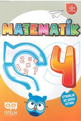 Nitelik Yayınları 4. Sınıf Matematik Etkinlik ve Soru Kitabı Nitelik