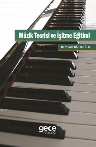 Müzik Teoirisi ve İşitme Eğitimi
