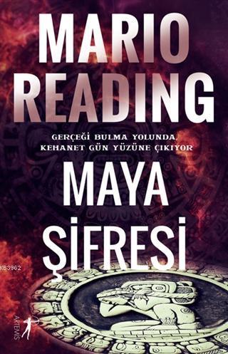 Maya Şifresi; Gerçeği Bulma Yolunda, Kehanet Gün Yüzüne Çıkıyor