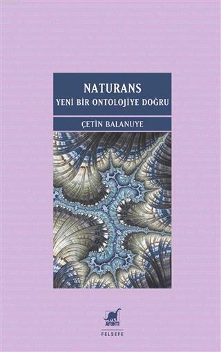 Naturans: Yeni Bir Ontolojiye Doğru