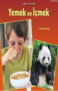 Sağlıklı Alışkanlıklar - Yemek ve İçmek