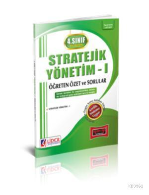 4. Sınıf Güz Dönemi Stratejik Yönetim - 1 Öğreten Özet ve Sorular