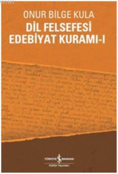 Dil Felsefesi Edebiyat Kuramı 1
