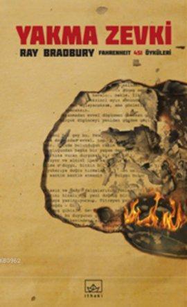 Yakma Zevki; Fahrenheit 451 Öyküleri