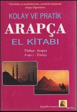 Hızlı ve Pratik Arapça El Kitabı