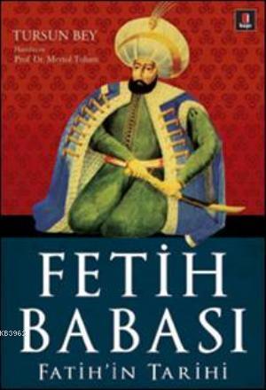 Fetih Babası; Fatih'in Tarihi