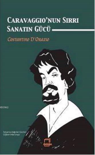 Caravaggio'nun Sırrı Sanatın Gücü