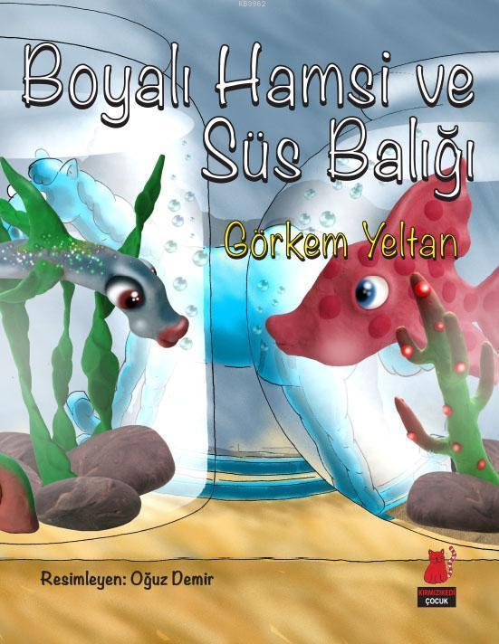 Boyalı Hamsi ve Süs Balığı