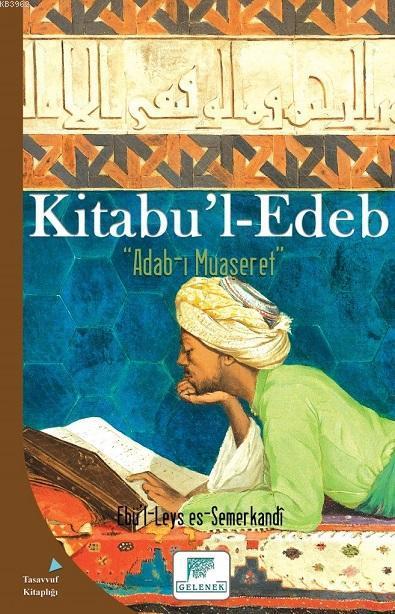 Kitabu'l Edeb; Adab-ı Muaseret