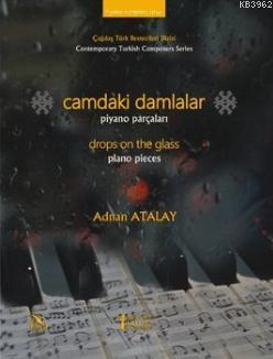 Camdaki Damlalar; Piyano Parçaları