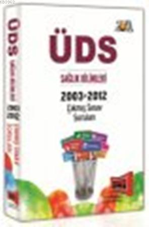 ÜDS Sağlık Bilimleri 2003-2012 Çıkmış Sınav Soruları 2012
