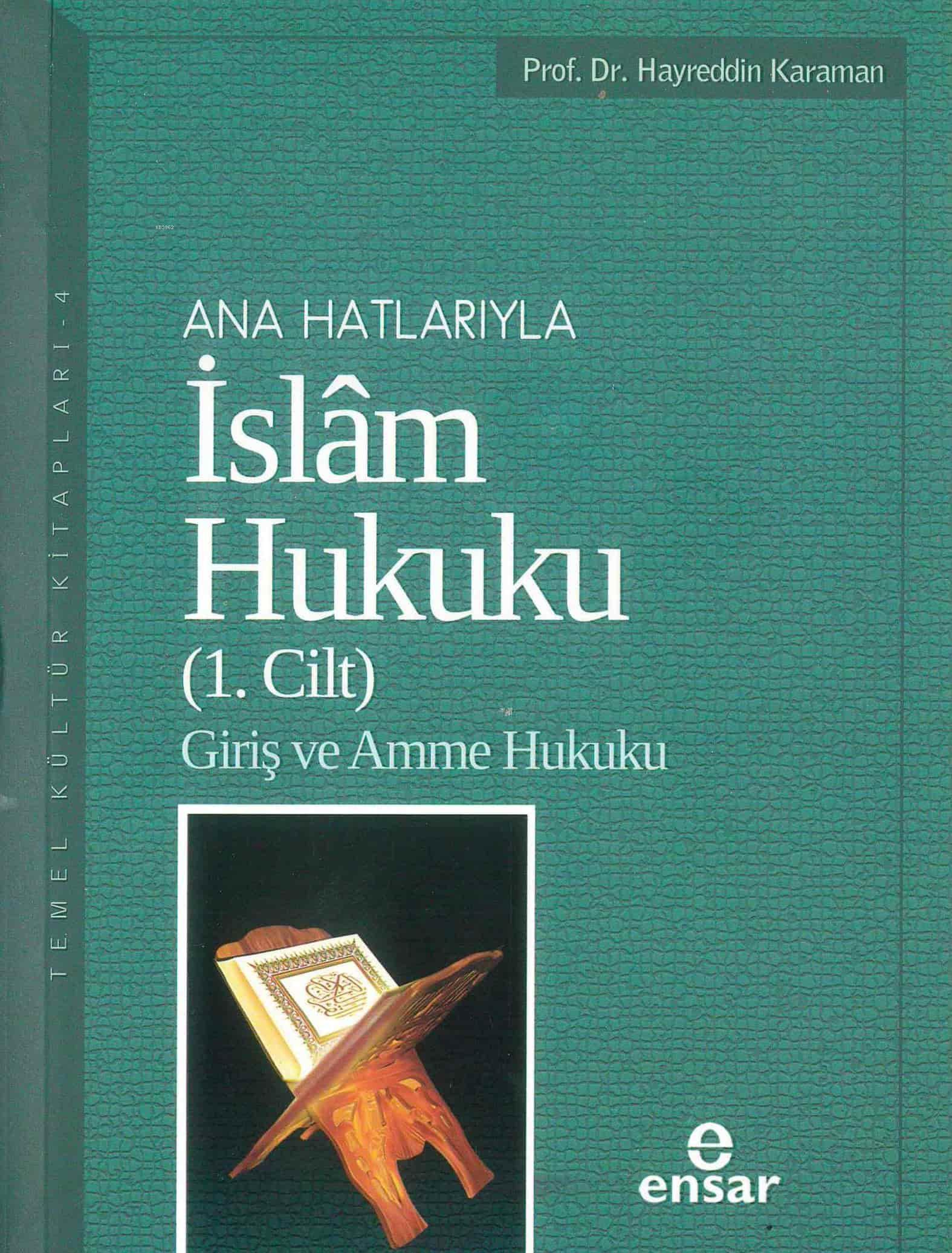 Anahatlarıyla İslam Hukuku Cilt 1