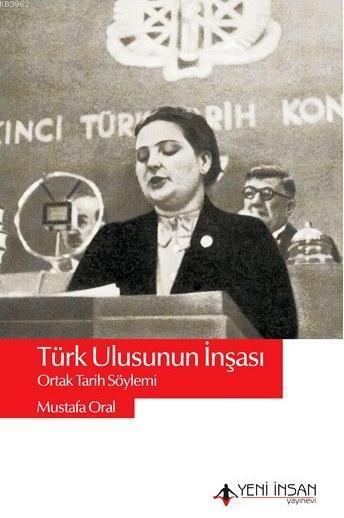 Türk Ulusunun İnşası; Ortak Tarih Söylemi