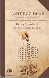 Rant Rezidans; Neo Liberal Çağ Satirleri Yazar Ajanı - Ekodekalog - Rant Rezidans Bütün Oyunlar 6