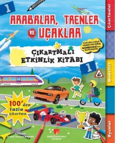 Arabalar, Trenler ve Uçaklar Çıkartmalı Etkinlik Kitabı 1