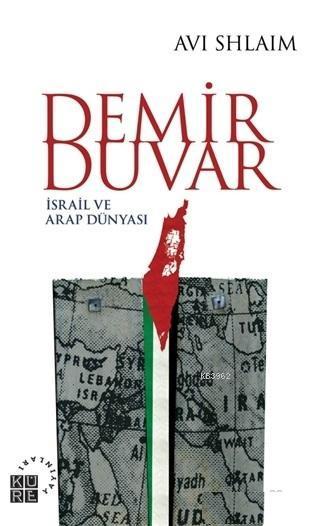 Demir Duvar; İsrail ve Arap Dünyası