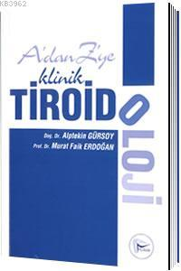 A 'dan Z 'ye Klinik Tiroidoloji